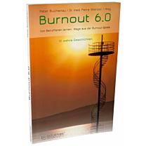 BURNOUT 6.0, WEGE AUS DER BURNOUT SPIRALE